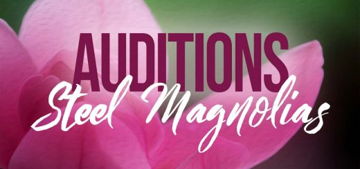 Steel Magnolias Audition Announcement